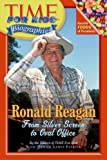 Time for Kids: Ronald Reagan, Time for Kids Editors, 006057626X