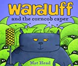Warduff and the Corn Cob Caper, Mat Head, 0761380957