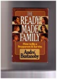 The Readymade Family, Andre Bustanoby, 0310453615