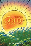 img - for Finding Gold in the Golden Years book / textbook / text book