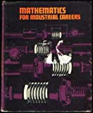 Mathematics for Industrial Careers, Bernard M. Singer, 0070574758