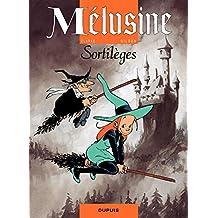 Mélusine – tome 1 - Sortilèges