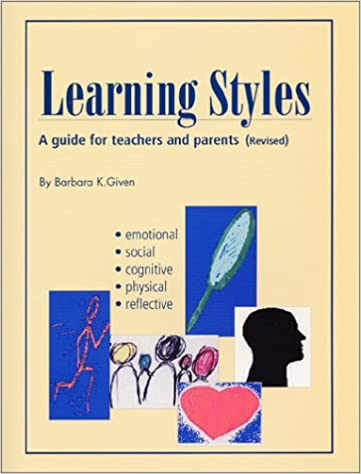 Learning Styles: Barbara K  Given: 9780945525349: Amazon com: Books