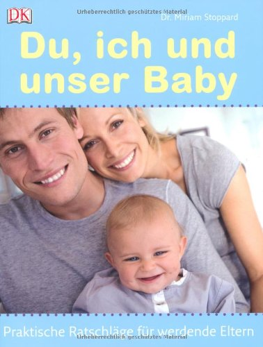 du-ich-und-unser-baby-praktische-ratschlge-fr-werdende-eltern