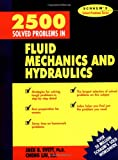 2,500 Solved Problems In Fluid Mechanics and Hydraulics