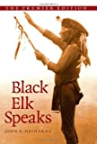 Black Elk Speaks, John G. Neihardt, 1438425406
