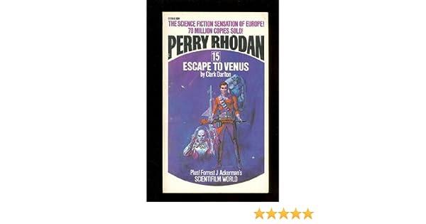Escape To Venus Perry Rhodan Clark Darlton Amazon Books