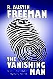 The Vanishing Man, R. Austin Freeman, 1557423520