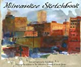 Milwaukee Sketchbook, Fran Bauer, 0976287544