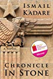 """Chronicle in Stone - A Novel"" av Ismail Kadare"