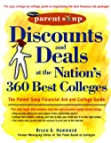 Discounts and Deals at the Nation's 360 Best Colleges : The Parent Soup Financial Aid and College Guide