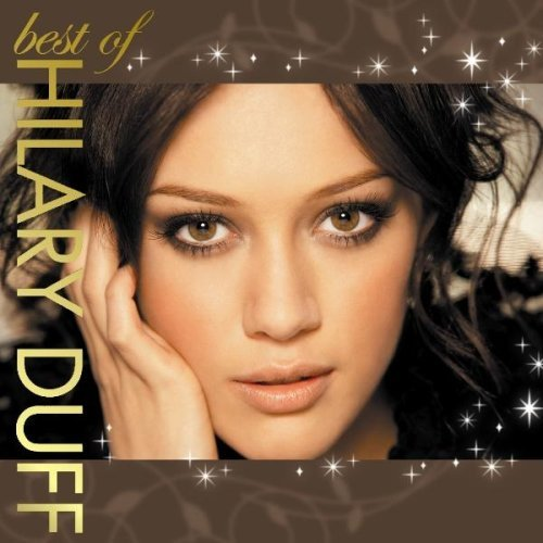 Greatest Hits Collection by Hilary Duff (2008-12-03)