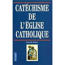Catechisme de l'eglise cath. -ne