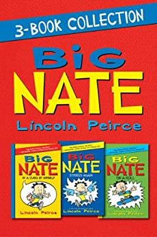 Big Nate 3-Book Collection: Big Nate: In a Class by Himself, Big Nate Strikes Again, Big Nate on a Roll by [Peirce, Lincoln]