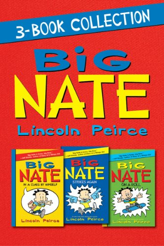 Big Nate 3-Book Collection: Big Nate: In a Class by Himself, Big Nate Strikes Again, Big Nate on a Roll