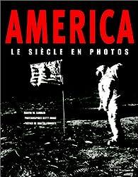 Book's Cover ofAmerica : Le Siècle en photos