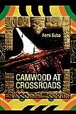 Camwood at Crossroads, Femi Euba, 1425719430