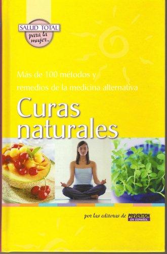 Download Curas Naturales : Mas De 100 Metodos Y Remedios De La Medicina Alternativa pdf epub