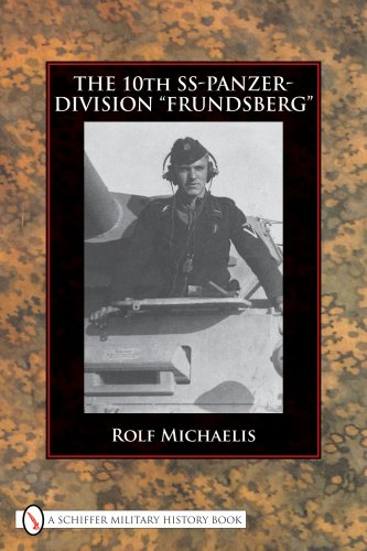 "Read Online The 10th SS-Panzer-Division ""Frundsberg"" PDF"