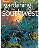 Gardening in the Southwest, Sunset Books Staff and Kathleen Norris Brenzel, 0376037121