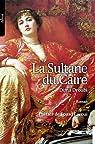 La sultane du Caire par Droubi