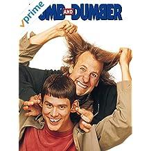 Dumb and Dumber