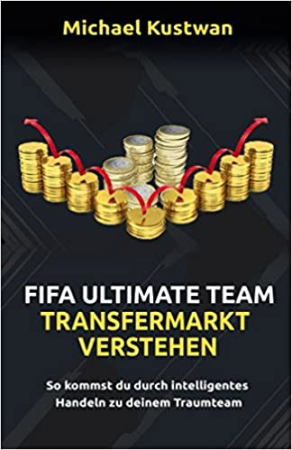 Fifa Ultimate Team - Transfermarkt verstehen: Amazon co uk