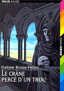 """Afficher """"Garin Trousseboeuf n° 5 Le crâne percé d'un trou"""""""
