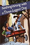 Nothing Wrong with a Three-Legged Dog, Graham McNamee, 0440416876