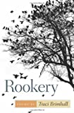 Rookery, Traci Brimhall, 0809329972