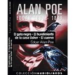 El gato negro, El hundimiento de la casa Usher, y El cuervo [The Black Cat, The Fall of the House of Usher, and The Raven] | Edgar Allan Poe