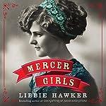 Mercer Girls | Libbie Hawker