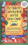 The Diabetes Carbohydrate and Fat Gram Guide, Lee Ann Holzmeister, 1580400507
