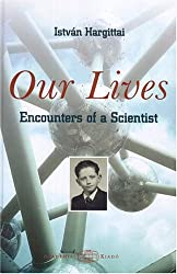Our Lives: Encounters Of A Scientist
