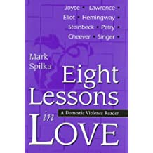 Eight Lessons in Love: A Domestic Violence Reader