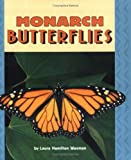 Monarch Butterflies, Laura Hamilton Waxman, 0822546698