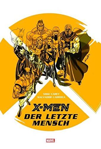 X-Men: Der letzte Mensch: Marvel Graphic Novel