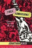 Free Admissions, Jonathan Kalb, 0879101687