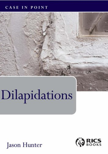Dilapidations  Case In Point