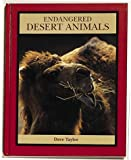 img - for Endangered Desert Animals (Endangered Animals (Crabtree Hardcover)) book / textbook / text book