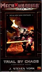 Mechwarrior: Dark Age #20: Trial By Chaos (A BattleTech Novel)