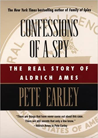 Book Confessions of a Spy: The Real Story of Aldrich Ames