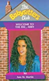 Welcome to the BSC, Abby (Babysitters Club)