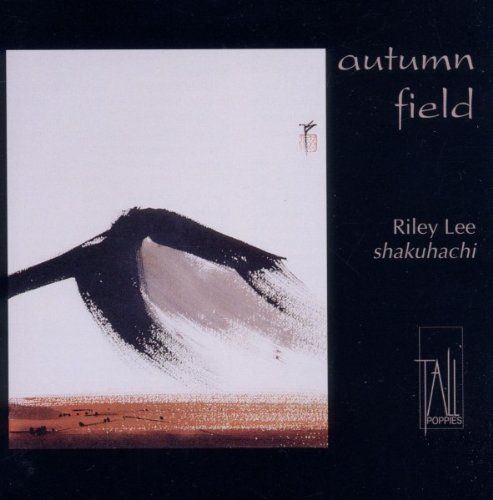 Autumn Field: Music for Shakuhachi                                                                                                                                                                                                                                                    <span class=