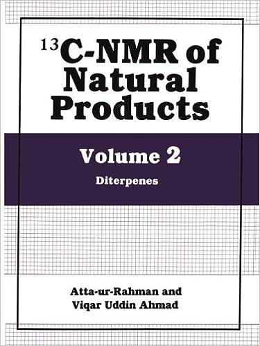 13C-NMR of Natural Products Vol 2 Diterpenes