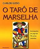 capa de O Tarô de Marselha: Acompanha Um Jogo De 78 Cartas Coloridas