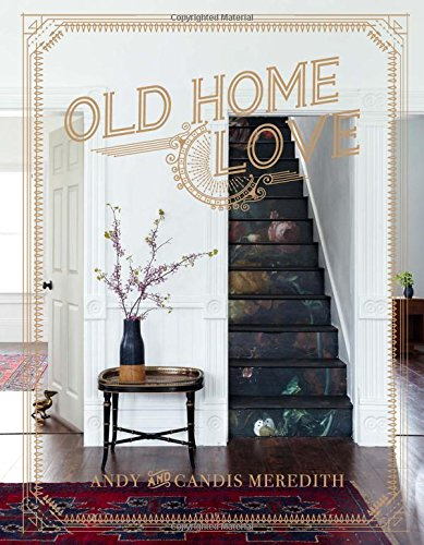 Old Home Love [Candis Meredith - Andy Meredith] (Tapa Dura)