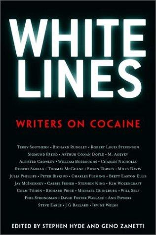 White Lines: Writers on Cocaine pdf epub