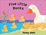 Five Little Ducks, Penny Dann, 0764156632