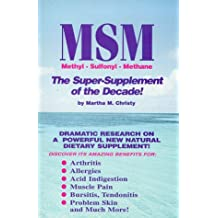 MSM-The Super-Supplement of the Decade